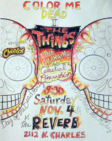 The Things - The Cremains - Celestial Pincushion at the Reverb, 2112 N. Charles St Baltimore . Sat Nov 4